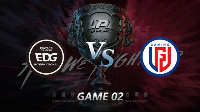 2021LPL春季赛常规赛 EDG vs LGD 第二局