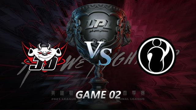 2021LPL春季赛常规赛 JDG vs IG 第二局