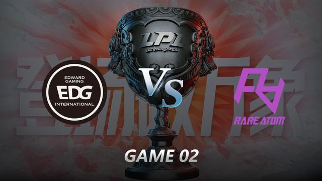 2021LPL夏季赛常规赛  EDG VS RA 第二局